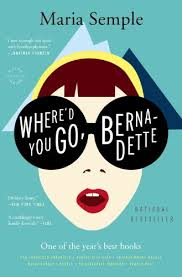 A Great Read – Where'd You Go, Bernadette: A Novel