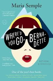 A Great Read – Where'd You Go, Bernadette: A Novel