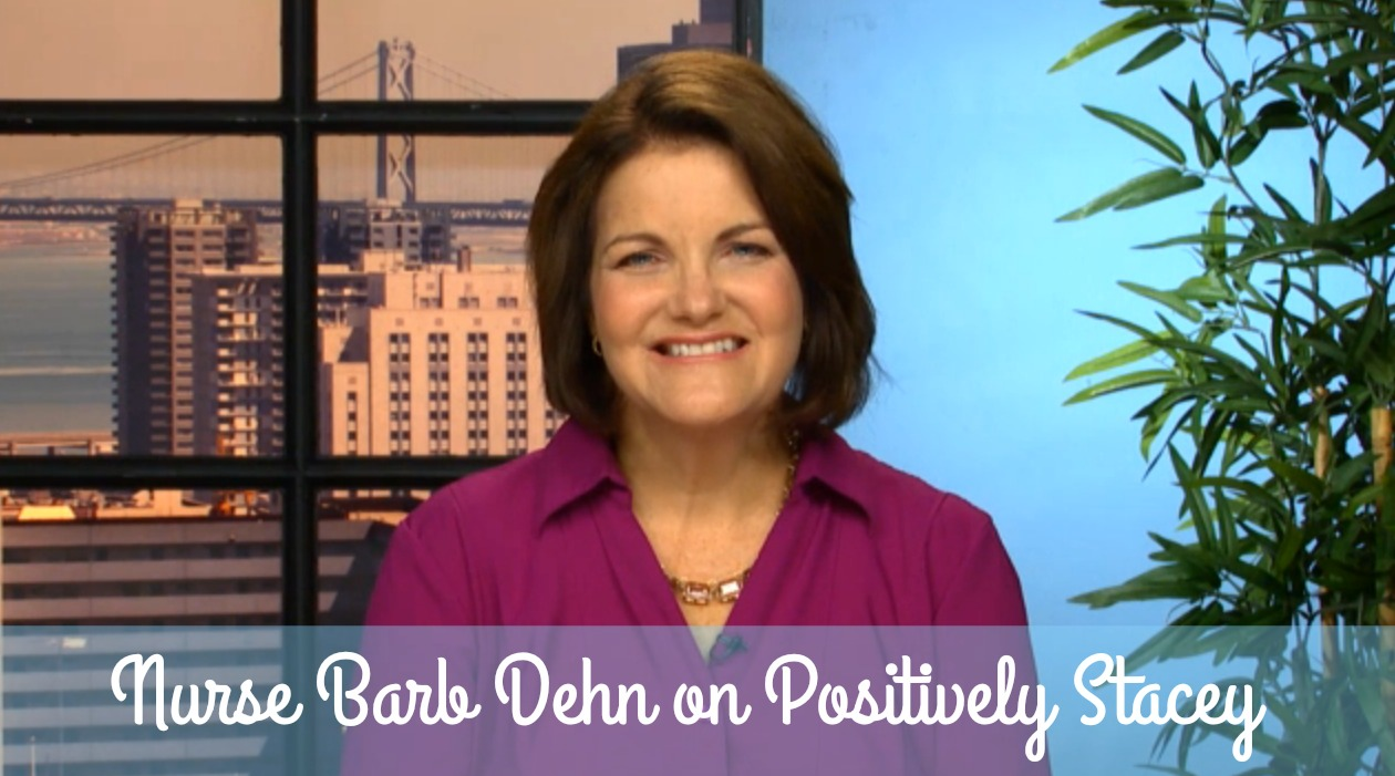 Nurse Barb Dehn on Positively Stacey