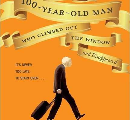 The Hundred-Year-Old Man Who Climbed Out of the Window and Disappeared: Book Review