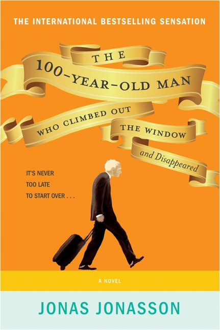 Image result for the 100 year old man who climbed out the window and disappeared book