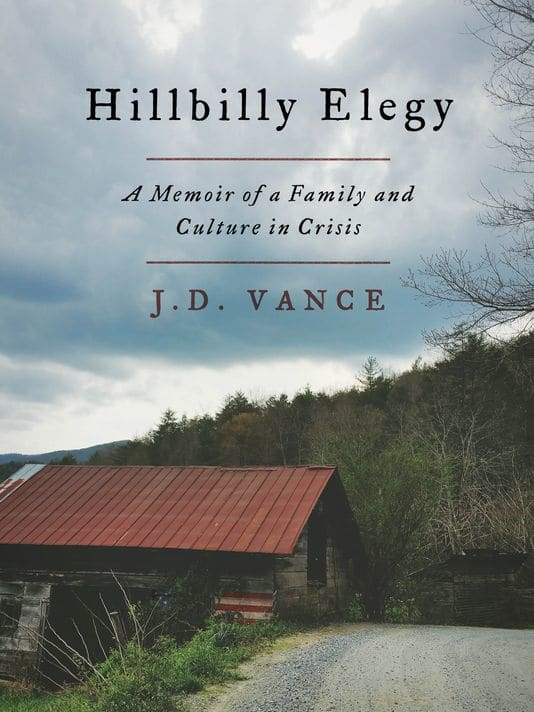 Hillbilly Elegy by J. D. Vance : A Book Review