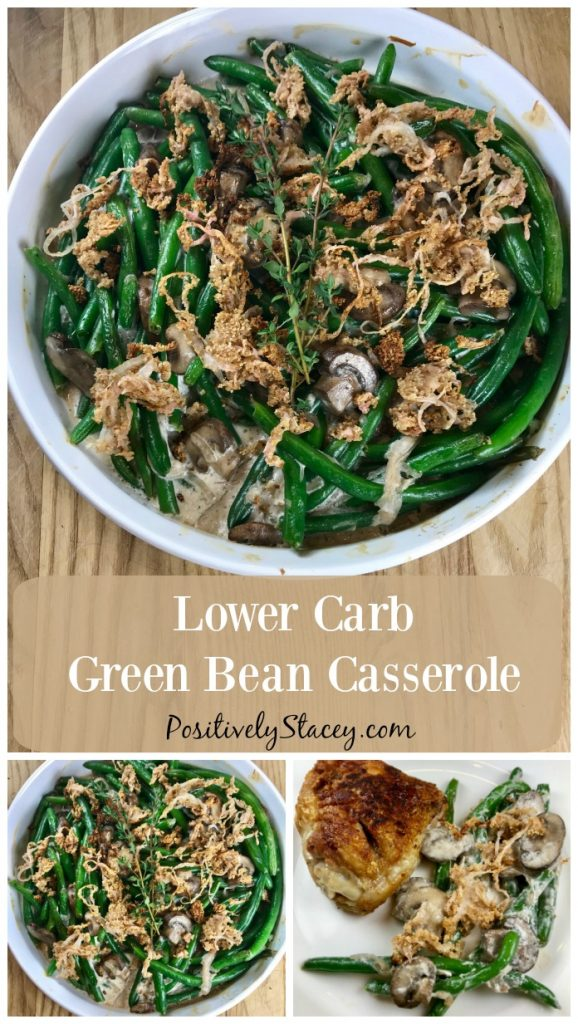 This lower carb green bean casserole is simply delicious! The flavor is rich, deep and reminiscent of your grandmother's version, but so much lighter.