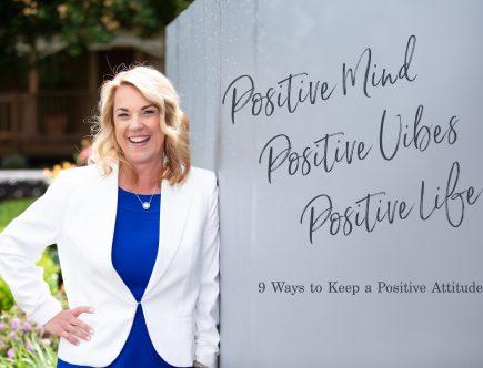 9 Ways to Keep a Positive Attitude